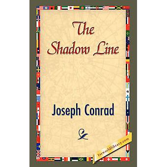The Shadow Line by Conrad & Joseph