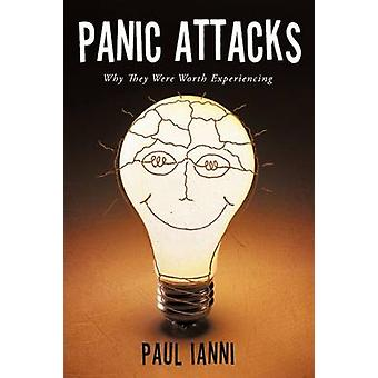 Panic Attacks Why They Were Worth Experiencing by Ianni & Paul