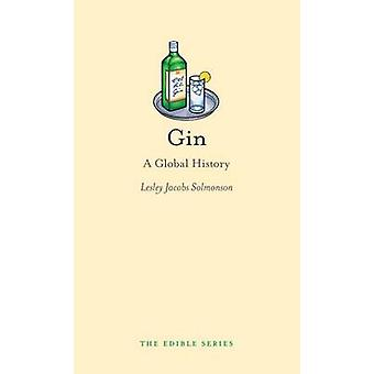 Gin - A Global History von Lesley Jacobs Solmonson - 9781861899248 Buch