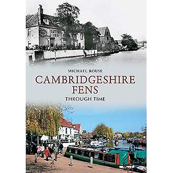 Die Cambridgeshire Fens durch die Zeit
