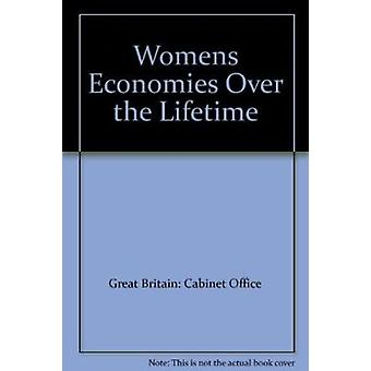 Women's Incomes Over the Lifetime - A Report to the Women's Unit - Cab
