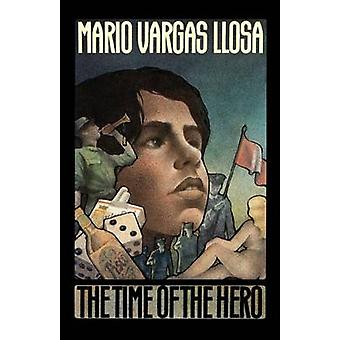 Time of the Hero by Mario Vargas Llosa - 9780374520212 Book