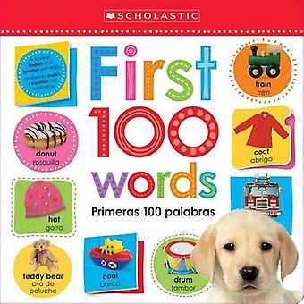 Lift the Flap - First 100 Words / Primeras 100 Palabras (Scholastic Ea