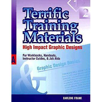 Terrific Training Materials - High Impact Graphic Designs for Workbook