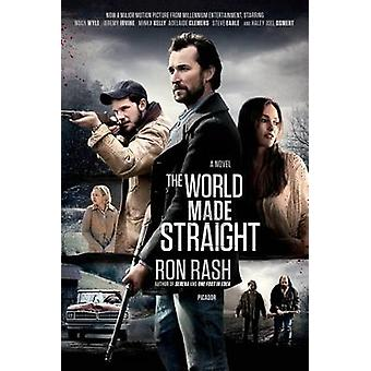 The World Made Straight by Ron Rash - 9781250075130 Book