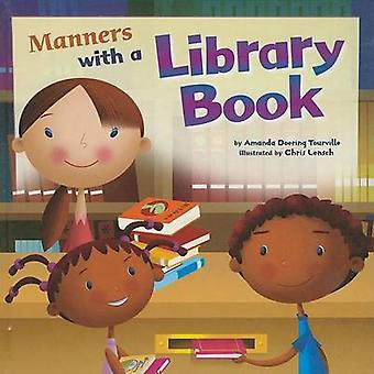 Manners with a Library Book by Amanda Doering Tourville - Chris Lensc