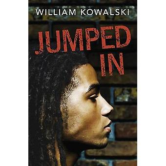 Jumped In by William Kowalski - 9781459816275 Book