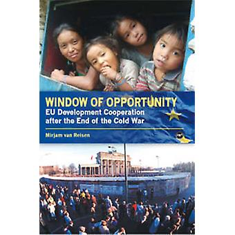 Window of Opportunity - EU Development Co-Operation Policy After the E
