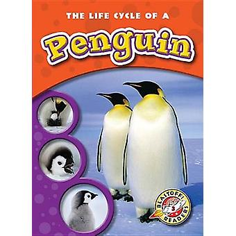 The Life Cycle of a Penguin by Colleen A Sexton - 9781600143106 Book