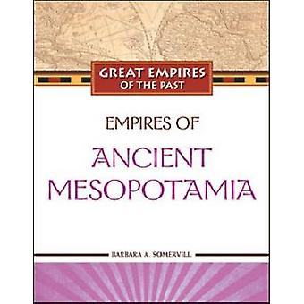 Imperier af oldtidens Mesopotamien af Barbara A. Somervill-978160413157