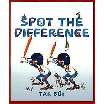 Spot the Difference by Tak Bui - Tak Baui - 9781770492790 Book