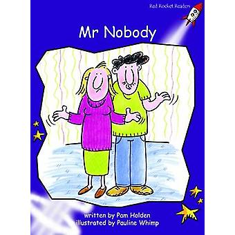 Mister Nobody - Fluency - Level 3 (International edition) by Pam Holden