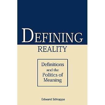 Definition von Realität - Definitionen und die Politik der Bedeutung von Edward S