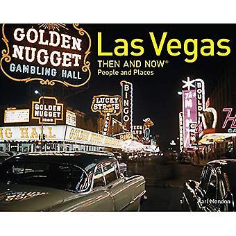 Las Vegas dann und Now(r) Menschen und Orte