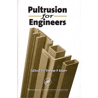 Pultrusion för ingenjörer av Starr & Trevor