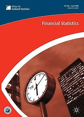 Financial Statistics No 570 October 2009 by Office for National Statistics