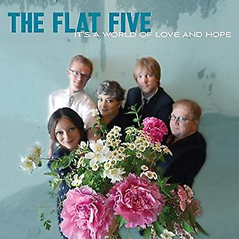 The Flat Five - Its a World of Love & Hope [Vinyl] USA import