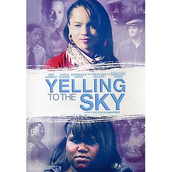 Yelling to the Sky [DVD] USA import