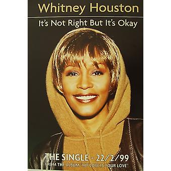 Whitney Houston Its Not Right but Its Okay Poster