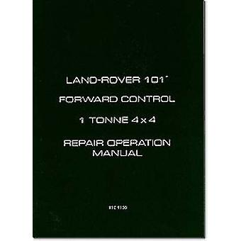 Land Rover Military 101 1 Tonne Workshop Manual by Brooklands Books Ltd