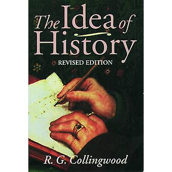 Idea of History by R G Collingwood