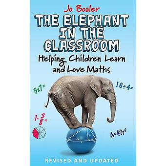 The Elephant in the Classroom - Helping Children Learn and Love Maths