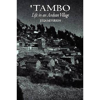 Tambo - Life in an Andean Village by Julia Meyerson - 9780292780781 Bo
