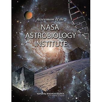 Assessment of the NASA Astrobiology Institute by Committee on the Rev
