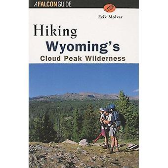 Vandring Wyoming's Cloud Peak villmarken bok