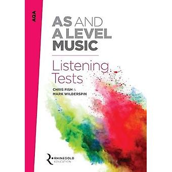 AQA AS and A Level Music Listening Tests by Mark Wilderspin - Chris F