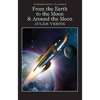 From the Earth to the Moon / Around the Moon by Jules Verne - Alex Do