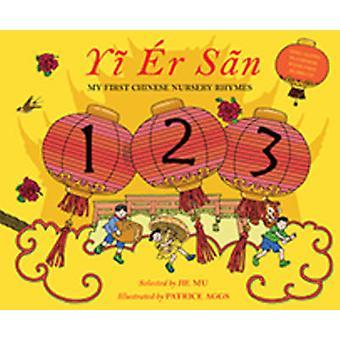 Yi Er San - mes premières rimes chinois par Jie Mu - Patrice Aggs - 9781847