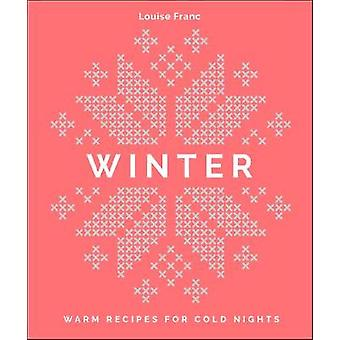 Winter - Comfort food for cold nights by Winter - Comfort food for cold