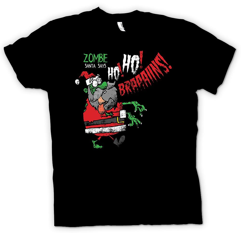 Womens T-shirt - Zombie Santa Says Ho Ho Brains - Funny