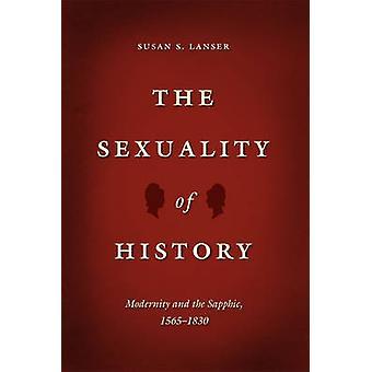 De seksualiteit van de geschiedenis - moderniteit en de Sapphic - 1565-1830 door Su