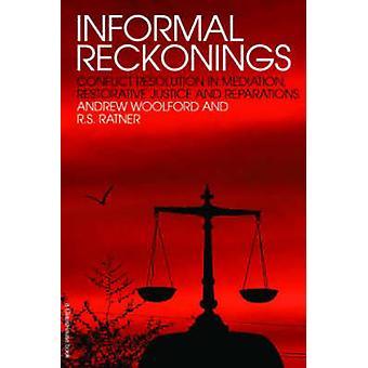 Informelle Vorstellungen - Konfliktlösung in der Mediation - restaurativen J