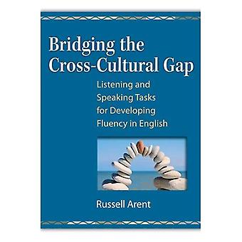 Bridging the Cross-Cultural Gap: Listening and Speaking Tasks for Developing Fluency in English