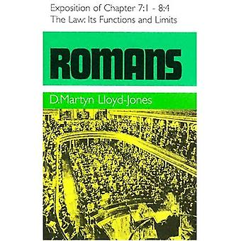 The Law - Its Functions and Limits : Romans 7:1-8:4