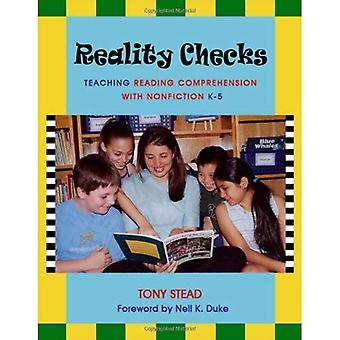 Reality Checks: Teaching Reading Comprehension with Nonfiction K-5