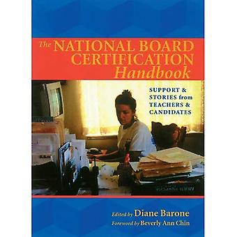 The National Board Certification Handbook: Support and Stories from Teachers and Candidates