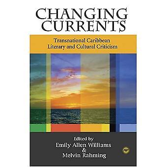 Courants d'évolution: Transnational des Caraïbes littéraires et culturelles critiques