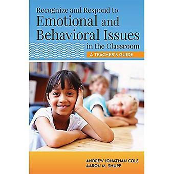Herkennen en reageren op emotionele en gedragsmatige problemen in de klas: A Teacher's Guide