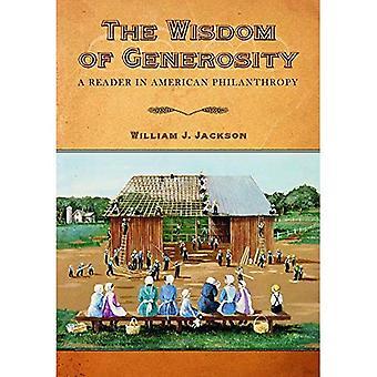The Wisdom of Generosity: A Reader in American Philanthropy