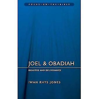 Joel & Obadiah: En cas de catastrophe et de la délivrance (mettre l'accent sur la Bible)