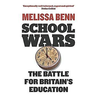 Skolen Wars: Battle for Storbritanniens uddannelse