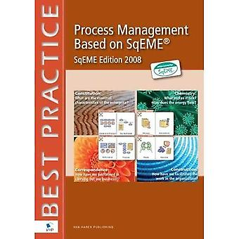 Process Management Based On SqEME: SqEME Edition 2008
