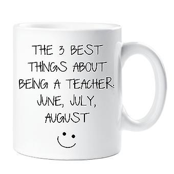 De 3 bästa sakerna med att vara lärare är juni juli augusti mugg