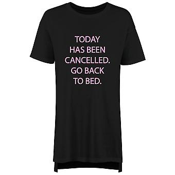 Today Has Been Cancelled Go Back To Bed Nightie