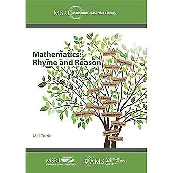 Mathematics: Rhyme and Reason