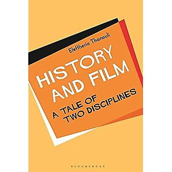 History and Film: A Tale of Two Disciplines